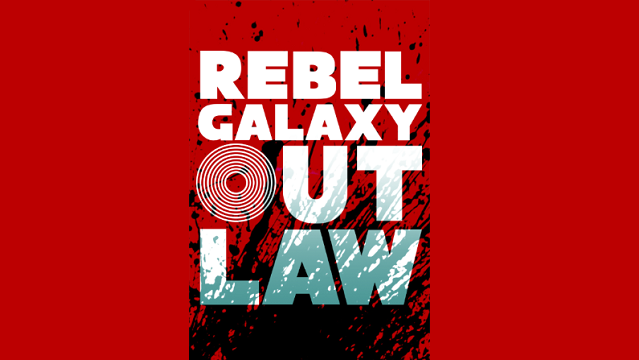 Video Game News: Rebel Galaxy Outlaw Announced – Gaming and
